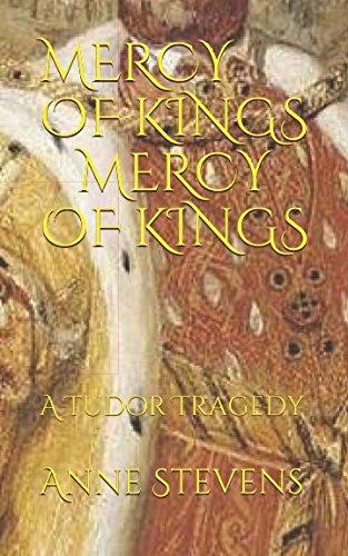 Download Mercy of Kings: A Tudor Tragedy (Tudor Crimes) ebook