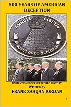 Book 500 Years of American Deception, Unmentioned Secret World History