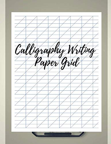 (Calligraphy Writing Paper Grid: Arabic Alligraphy For Beginners , Calligraphy Set for Left Hand Beginners , Calligraphy Workbook)