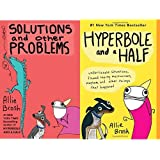 Allie Brosh Bundle (Hyperbole and a Half & Solutions and Other Problems)