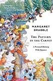 The Pattern in the Carpet, Margaret Drabble, 0547386095