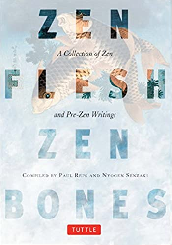 Reps Zen Flesh Zen Bones cover art