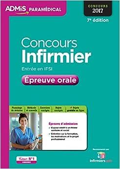 Book Concours Infirmier - Entrée en IFSI - Épreuve orale-Concours 2017