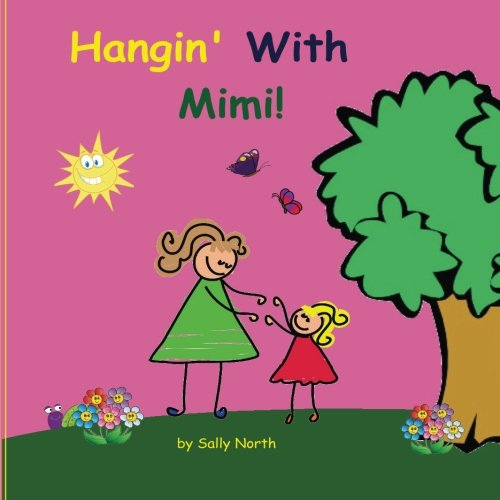 Hangin' With Mimi! (Sneaky Snail Stories)