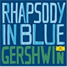 Gershwin: Greatest Classical Hits - Rhapsody in Blue