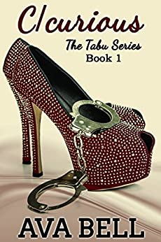 C/curious (The Tabu Series Book 1) by [Bell, Ava]