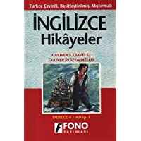 İngilizce Hikayeler - Güliver'in Seyahatleri: Türkçe Çevirili, Basitleştirilmiş, Alıştırmalı / Derece 4 - Kitap 1