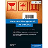 SAP Warehouse Management in SAP S/4HANA: Embedded EWM (SAP PRESS)