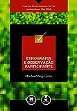 capa de Etnografia e Observação Participante - Coleção Pesquisa Qualitativa