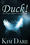 Duck! (Avian Shifters Book 1)