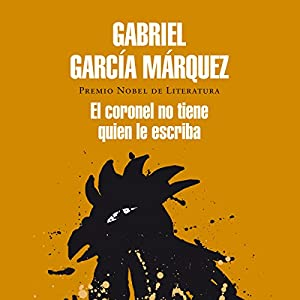 """gabriel garcia marquez no one writes to the colonel A rat in the book pile menu 6 thoughts on """" no one writes to the colonel – gabriel garcía this is only my second marquez and i get the."""