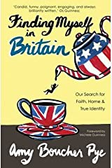 [(Finding Myself in Britain : Our Search for Faith, Home andamp; True Identity)] [By (author) Amy Boucher Pye] published on (October, 2015) Paperback