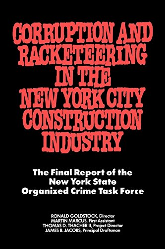 Pdf Home Corruption and Racketeering in the New York City Construction Industry: The Final Report of the New York State Organized Crime Taskforce