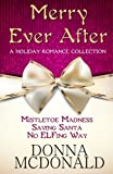 img - for Merry Ever After: A Holiday Romance Collection book / textbook / text book