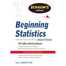 Schaum's Outline of Beginning Statistics, Second Edition (Schaum's Outlines)