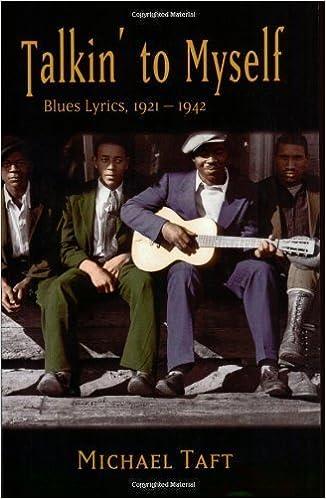 Talkin to Myself: Blues Lyrics, 1921-1942