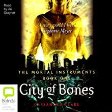 City of Bones: Mortal Instruments, Book 1 Audiobook by Cassandra Clare Narrated by Ari Graynor
