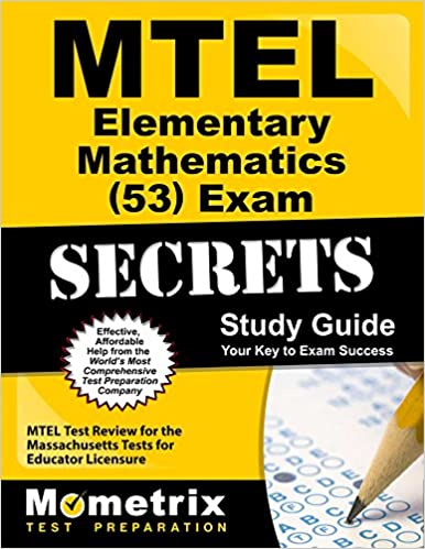Mtel elementary mathematics (53) study guide: test prep and study.