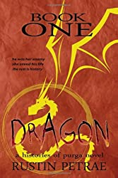 Book One: Dragon: a histories of purga novel