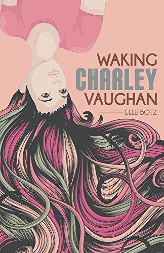 Waking Charley Vaughan by Elle Botz ebook deal