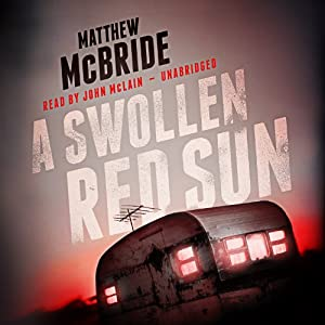 A Swollen Red Sun Audiobook