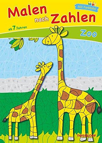 Malen nach Zahlen Zoo ab 7 Jahren: Ausmalen, Zahlen und Zählen üben