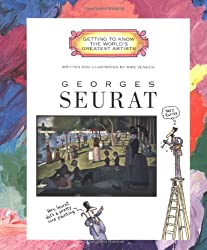 Georges Seurat (Getting to Know the World's Greatest Artists)