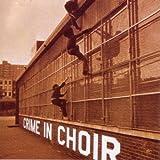 Crime in Choir by Crime in Choir