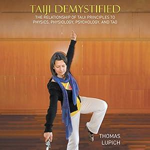 Taiji Demystified Audiobook