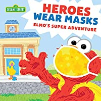 Deals on Heroes Wear Masks: Elmos Super Adventure Paperback