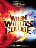 DVD : When Worlds Collide