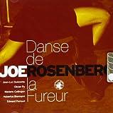Danse De La Fureur by Joe Rosenberg