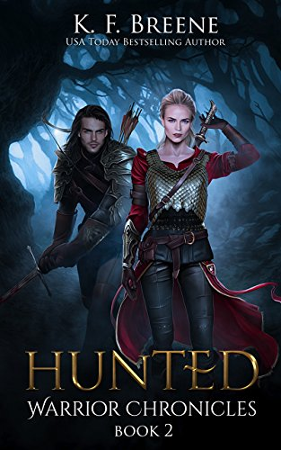 Hunted (The Warrior Chronicles Book 2) ()