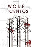 Wolf Centos, Simone Muench, 1936747790