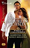 Marrying for King's Millions, Maureen Child, 0373768621