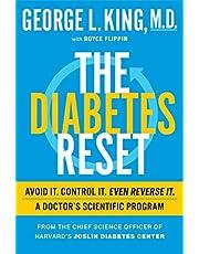 The Diabetes Reset: Avoid It. Control It. Even Reverse It. A Doctor's Scientific Program