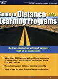 Distance Learning Programs 2004, Peterson's Guides Staff, 0768911591