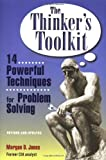 img - for by Morgan D. Jones The Thinker's Toolkit: 14 Powerful Techniques for Problem Solving(text only)[Paperback]1998 book / textbook / text book
