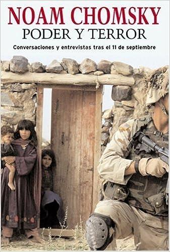 Book Poder y Terror: Conversaciones y entrevistas tras el 11 de septiembre (Spanish Edition) by Noam Chomsky (2003-12-09)