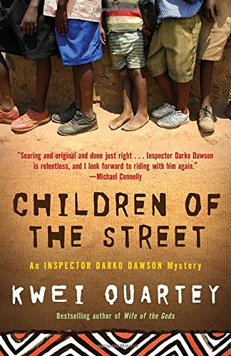 Children of the Street (Darko Dawson, Bk 2) (Inspector Darko Dawson Mysteries)