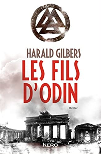 Les Fils d'Odin - Gilbers Harald