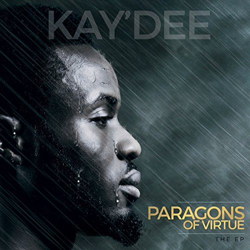 Kay Dee - Paragons of Virtue (Deluxe Edition) 2017