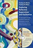 img - for By Mary Claire Heffron - Finding the Words, Finding the Ways: Exploring Reflective Supervi (Spi Pap/Dv) (2013-05-29) [Spiral-bound] book / textbook / text book