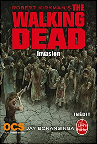 c220be2944b26 Invasion ( The Walking Dead, Tome 6 ) (French Edition): Robert ...