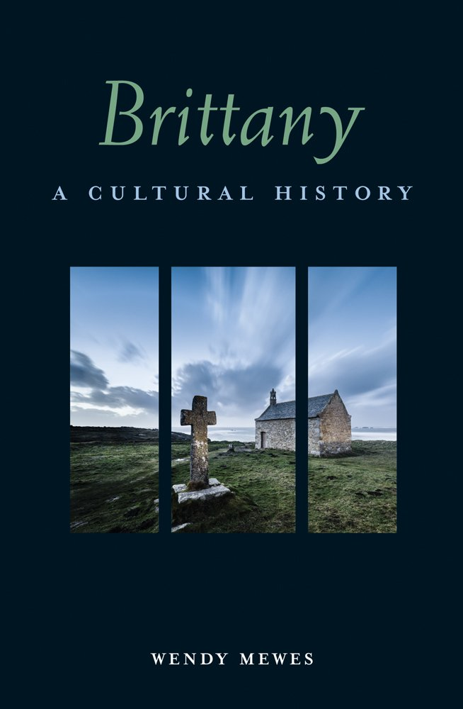brittany-a-cultural-history-interlink-cultural-histories
