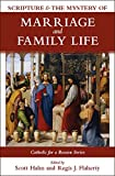 img - for Scripture and the Mystery of Marriage and Family Life (Catholic for a Reason) book / textbook / text book