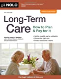 Long-Term Care: How to Plan & Pay for It