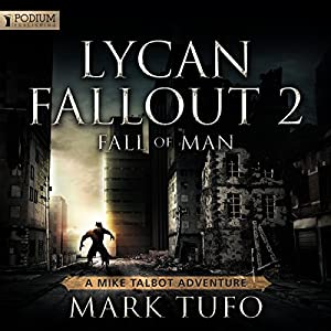 Lycan Fallout 2: Fall of Man Audiobook