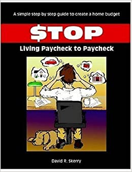 Stop Living Paycheck to Paycheck by David R. Skerry (2006-07-05)
