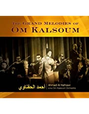 The Grand Melodies of Om Kalsoum